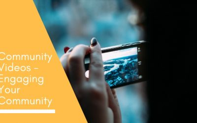 Community Videos – engaging your community